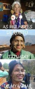 As extraordinárias mulheres com rosto tatuado, de Mianmar.