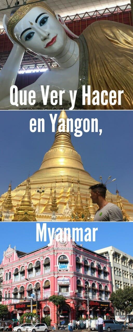 Que ver y hacer en Yangon, la ciudad más grande de Myanmar.