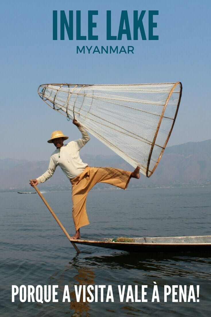 Porque você não pode deixar de visitar o Inle Lake durante sua viagem a Myanmar.