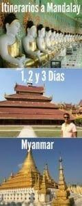Que ver y hacer en Mandalay? Aqui hay itinerarios de 1, 2 y 3 días en Mandalay, Myanmar.