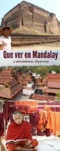 Que ver en Mandalay y alrededores, Myanmar.