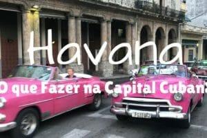 Havana-o-que-fazer-na-capital-de-cuba