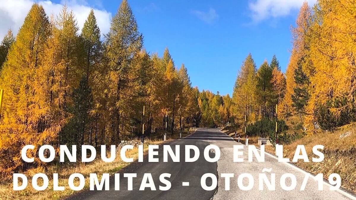 Conduciendo en las Dolomitas, Otoño 2019