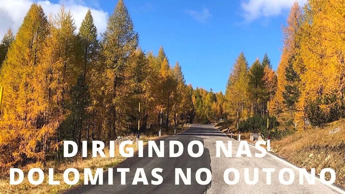 Dirigindo nas Dolomitas, Outono 2019.