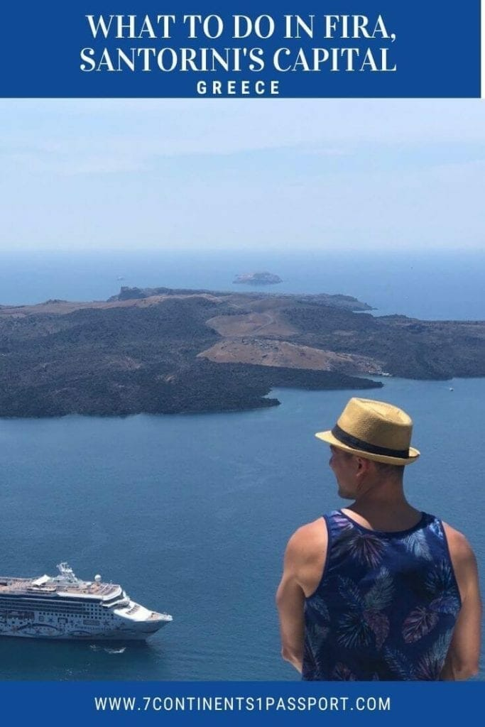 What do in Fira? On this posts you can find the 10 best things.